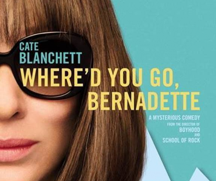 Where'd You Go Bernadette is the way to Go Get Your Life