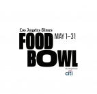 LOS ANGELES TIMES FOOD BOWL RETURNS IN MAY 2020